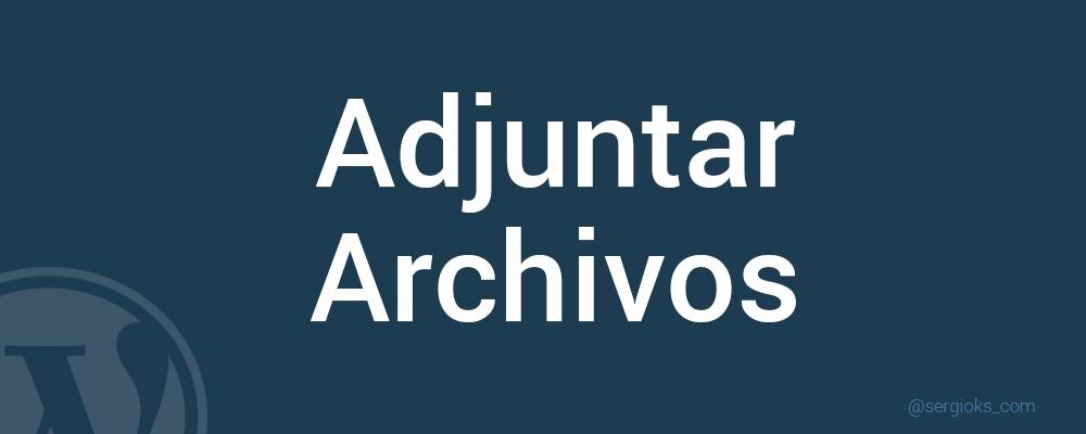 adjuntar-archivos-contact-form-7