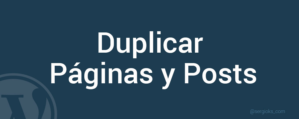 duplicar-paginas-y-post-wordpress